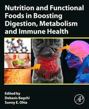 Nutrition and Functional Foods in Boosting Digestion, Metabolism and Immune Health