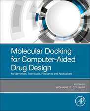 Molecular Docking for Computer-Aided Drug Design: Fundamentals, Techniques, Resources and Applications