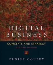 Digital Business: Concepts and Strategies: United States Edition