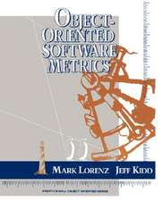 Object-Oriented Software Metrics:  Strat& Fin Times Stu GD Pkg
