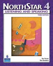 Northstar 4:  Listening and Speaking
