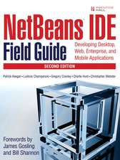 NetBeans IDE Field Guide:  Developing Desktop, Web, Enterprise, and Mobile Applications