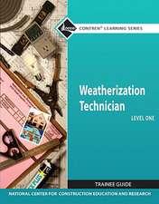 Weatherization Technician Trainee Guide, Level One