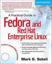 A Practical Guide to Fedora and Red Hat Enterprise Linux [With DVD ROM]