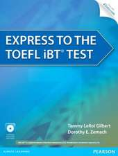 Express to the TOEFL Ibt(r) Test [With CDROM]