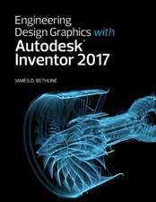 Engineering Design Graphics with Autodesk Inventor 2017