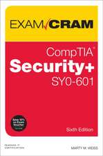 Weiss, M: CompTIA Security+ SY0-601 Exam Cram