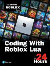 Sams Teach Yourself Coding With Roblox Lua in 24 Hours
