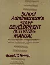 School Administrator′s Staff Development Activities Manual