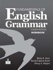 Fundamentals of English Grammar Workbook