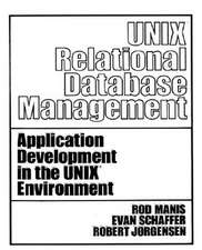 Unix (TM) Relational Database Management