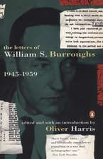 The Letters of William S. Burroughs:  1945-1959