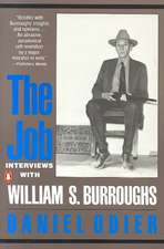 The Job:  Interviews with William S. Burroughs