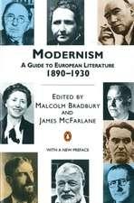 Modernism: A Guide to European Literature 1890-1930