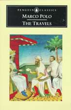 The Travels Marco Polo