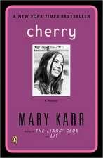 Cherry:  A Memoir