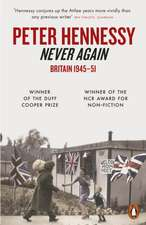 Never Again: Britain 1945-1951