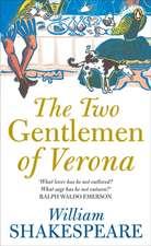 Shakespeare, W: The Two Gentlemen of Verona