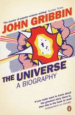 The Universe: A Biography