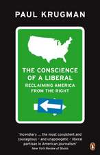 The Conscience of a Liberal: Reclaiming America From The Right