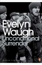 Unconditional Surrender: The Conclusion of Men at Arms and Officers and Gentlemen