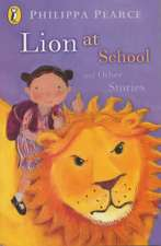 Lion at School and Other Stories