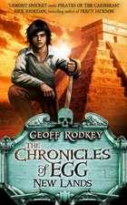 Rodkey, G: Chronicles of Egg: New Lands