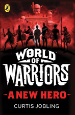 A New Hero (World of Warriors book 1)