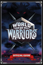 World of Warriors Official Guide