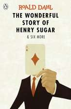 The Wonderful Story of Henry Sugar and Six More