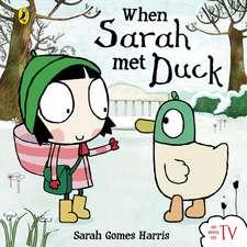 When Sarah Met Duck