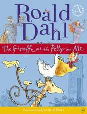 Dahl, R: The Giraffe and the Pelly and Me