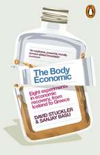 The Body Economic: Eight experiments in economic recovery, from Iceland to Greece