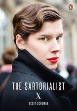The Sartorialist X, (The Sartorialist Volume 3)