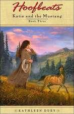 Hoofbeats:  Katie and the Mustang Book 3