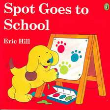 Spot Goes to School (Color)
