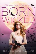Born Wicked:  A Founding Father's Secret Children