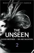 The Unseen 2:  Blood Brothers/Sin and Salvation