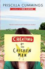 Cheating for the Chicken Man