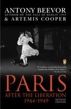 Paris:  After the Liberation 1944-1949