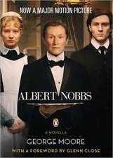 Albert Nobbs:  A Novella