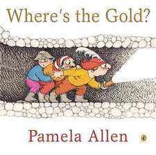Where's the Gold?