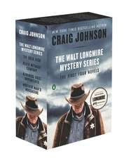 The Walt Longmire Mystery Series Boxed Set:  Another Man's Moccasins/Kindness Goes Unpunished/Death Without Company/The Cold Dish