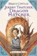 Jeremy Thatcher, Dragon Hatcher: A Magic Shop Book