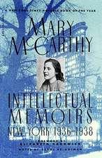 Intellectual Memoirs: New York, 1936-1938