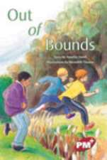 Out of Bounds PM PLUS Chapter Books Level 27 Set A Ruby: PM Plus Chapter Books Ruby Set A