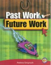 Past Work Future Work PM Extras Ruby Non Fiction