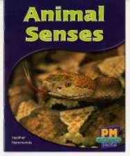 Animal Senses PM Science Facts Blue Levels 11/12 Non Fiction