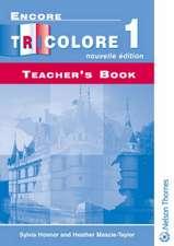 Encore Tricolore Nouvelle 1 Teacher's Book
