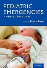 Pediatric Emergencies: A Practical, Clinical Guide